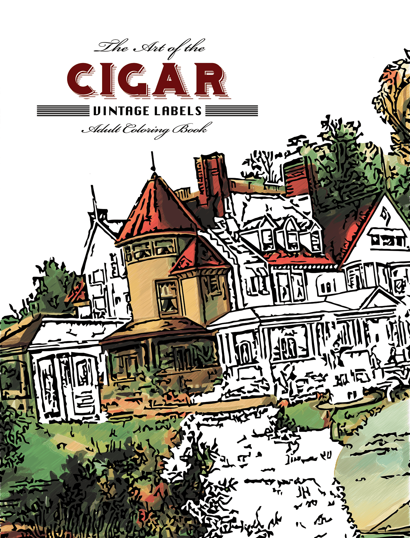 The Art of the Cigar: Vintage Labels Adult Coloring Book